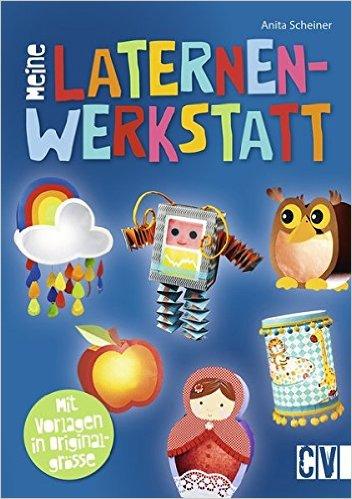 Laternenwerkstatt_katimakeit_CV_Verlag